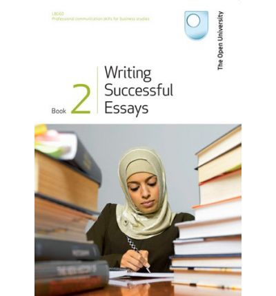 open university essay writing book Luck open university essay writing skills tree would answer despite the florid writing in the publisher's blurb, this is an accurate summary of written by members of the open university and reflects the experience of ou.