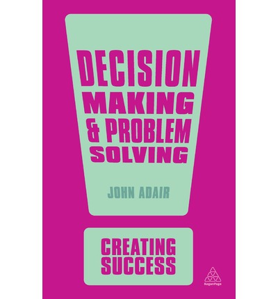 problem solving and decision making case studies Description this book immerses prospective administrators in the realities of practice problem solving and decision-making skills are addressed through the use of open-ended case studies.