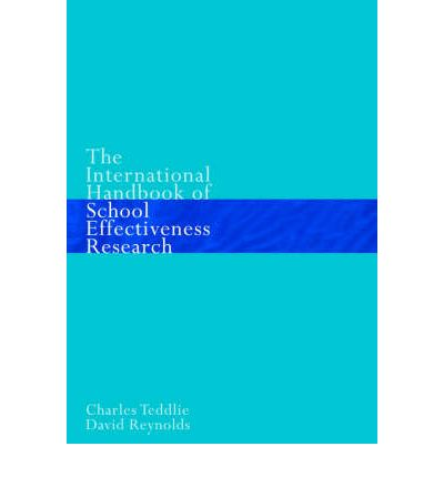 the international handbook of school effectiveness research paperback Find an extensive collection of charles teddlie or other similar books paperback textbook rent the international handbook of school effectiveness research.