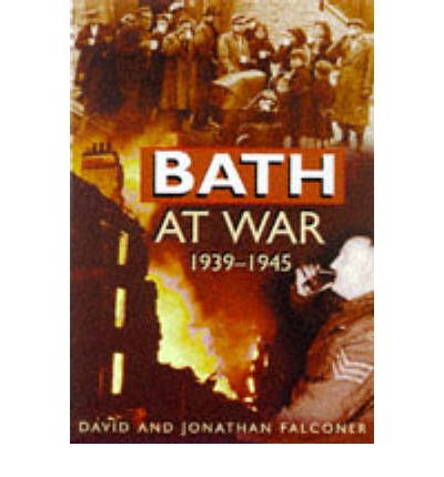 Bath at War, 1939-45