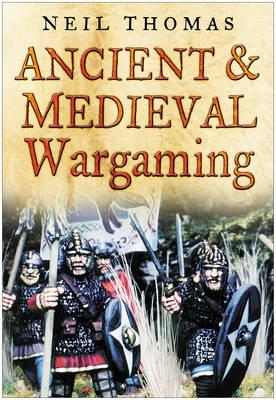 Ancient and Medieval Wargaming