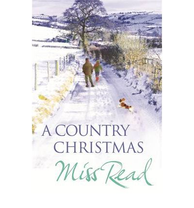 A Country Christmas: Village Christmas, Jingle Bells, Christmas at Caxley 1913, The Fairacre Ghost