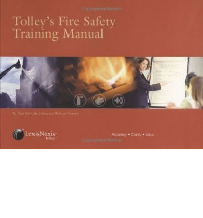 Tolley's Fire Safety Training Manual