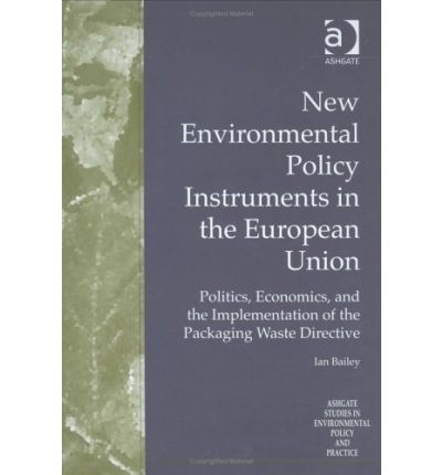 New Environmental Policy Instruments in the European Union