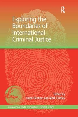 Exploring the Boundaries of International Criminal Justice