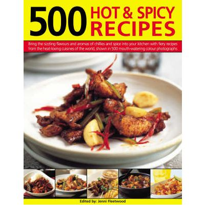 Leggi il libro online senza scaricare 500 Hot and Spicy Recipes : Bring the Pungent Tastes and Aromas of Spices into Your Kitchen with Heart-warming, Piquant Recipes from the Spice-loving Cuisines of the World, Shown in More Than 500 Mouthwaterin