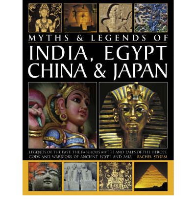 Myths and Legends of India, Egypt, China and Japan