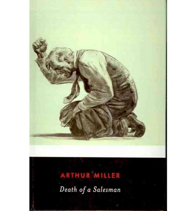 Death of a Salesman: Depiction of the American Dream Essay
