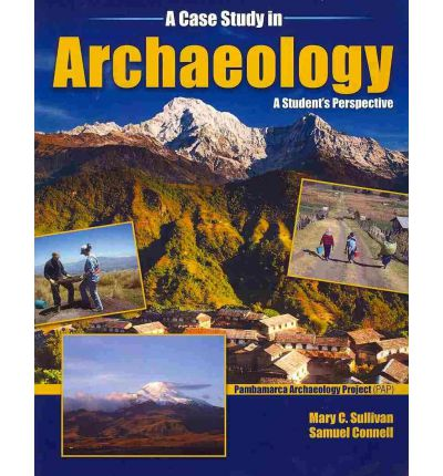 A Case Study in Archaeology: A Student's Perspective