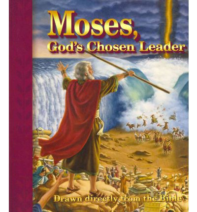 moses the leader of the chosen people in the bible
