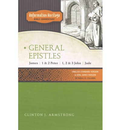 Reformation Heritage Bible Commentary C J Armstrong