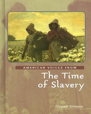 the times of slavery