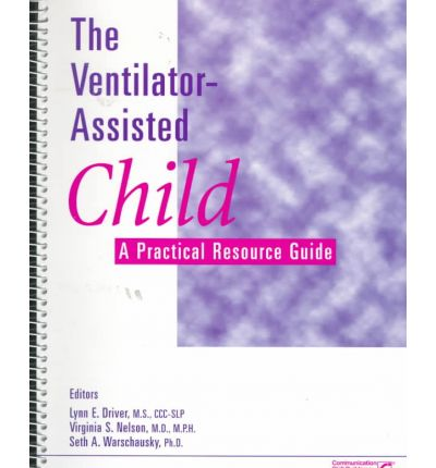 The Ventilator-Assisted Child