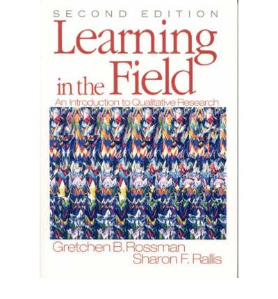 learning in the field an introduction to qualitative research paperback Interviews: an introduction to qualitative research interviewing paperback – may  1 1996  interviews: learning the craft of qualitative research interviewing   perspecitve in this field, with many branches in different research traditions.