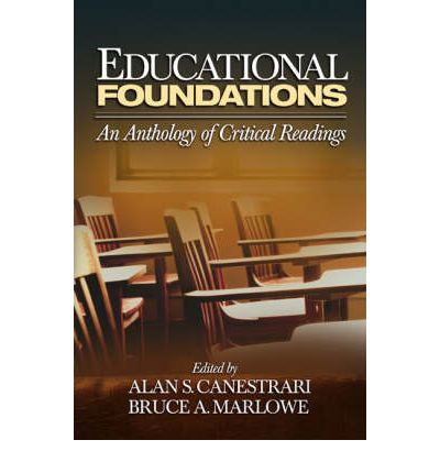 educational foundations an anthology of critical essays Find helpful customer reviews and review ratings for educational foundations: an anthology of critical readings (volume 3) at amazoncom read honest and unbiased product reviews from our users.