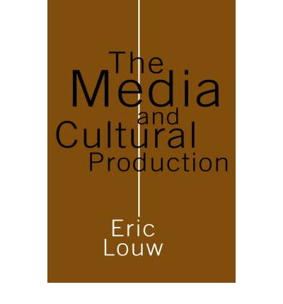 The Media and Cultural Production