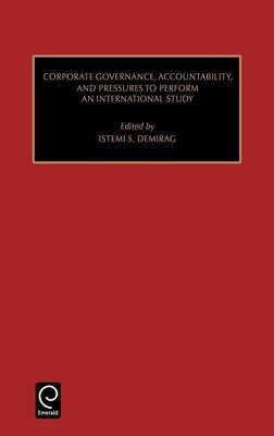 corporate governance and accountability This paper addresses how the global activities undertaken by multinational enterprises (mnes) in international settings impact corporate governance mechanisms and accountability systems.