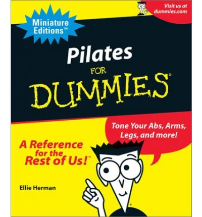 Pilates for Dummies : Tone Your ABS, Arms, Legs and More!