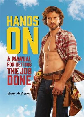 Hands On : A MANual for Getting the Job Done