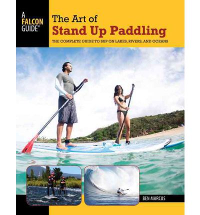 Art of Stand Up Paddling