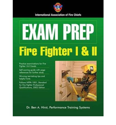 Exam Prep : Fire Fighter I and II