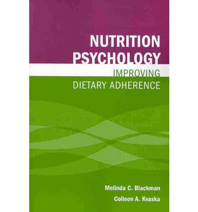 Nutrition Psychology : Improving Dietary Adherence
