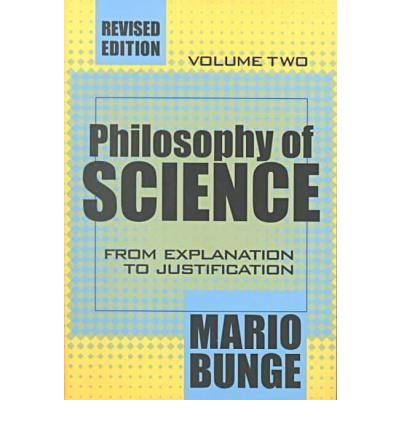 Scarica online gratuitamente The Philosophy of Science: From Explanation to Justification v. 2 in italiano CHM by Mario Bunge