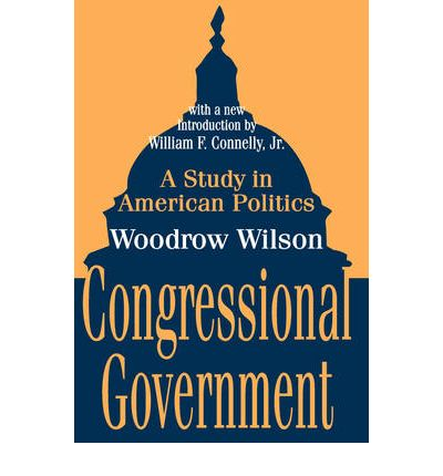 wilsons congressional government essay