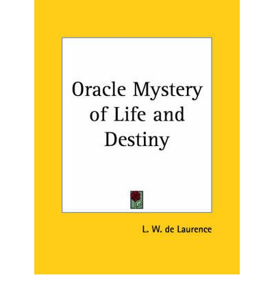 Oracle Mystery of Life  Paperback  by de Laurence, L. W.
