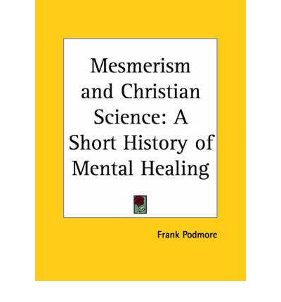 Mesmerism And Christian Science A Short History Of Mental border=