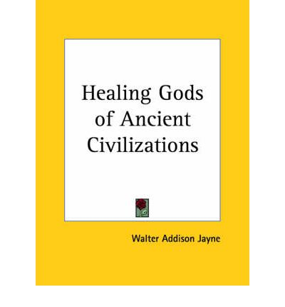 Healing Gods of Ancient Civilizations (1925)