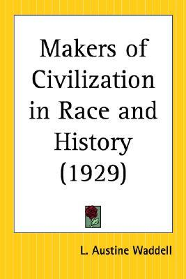 Makers of Civilization in Race and History (1929)