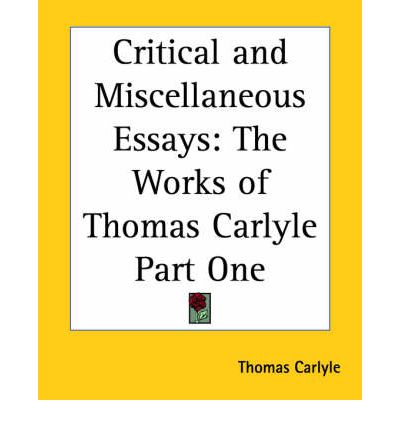 carlyle critical miscellaneous essays for scholarships