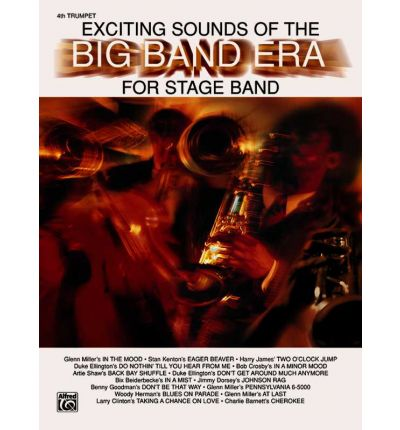 Exciting Sounds of the Big Band Era : 4th Trumpet