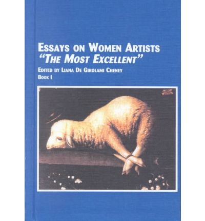 "essays on women artists the most excellent Feminist art historian linda nochlin, who penned the seminal text why have there been no great women artists"" has which published her most famous essay."