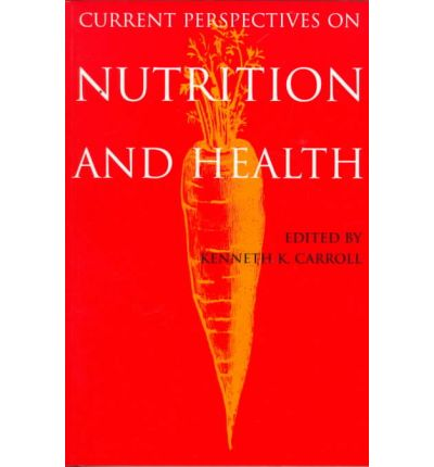 Current Perspectives on Nutrition and Health