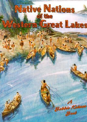 Free online downloadable book Nations of the Western Great Lakes 077870372X by Bobbie Kalman PDF ePub