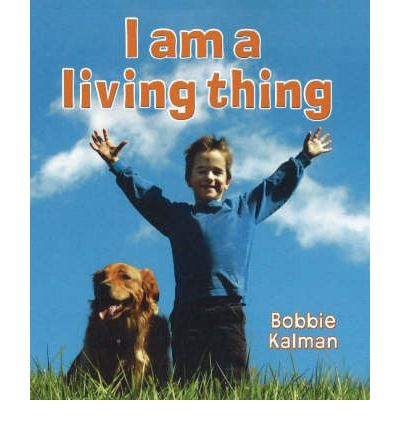 I Am a Living Thing  Introducing Living Things   Library Binding   Oct 01, 20...