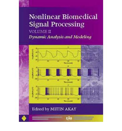 Ebook kostenlos herunterladen Nonlinear Biomedical Signal Processing: Dynamic Analysis and Modeling v. 2 0780360125 PDF RTF DJVU