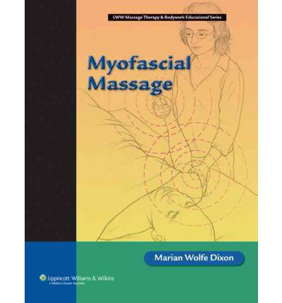 Myofascial Massage  Lww Massage Therapy & Bodywork Educational   Paperback   ...