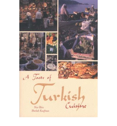 A taste of turkish cuisine sheilah kaufman 9780781809481 for A taste of turkish cuisine