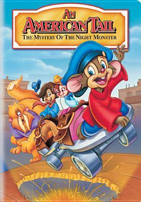 American Tail 4 : Mystery of the Night Monster