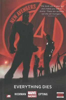New Avengers: Everything Dies (Marvel Now) Volume 1