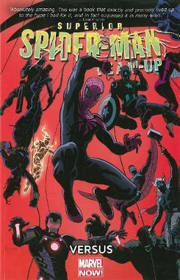 Superior Spider-Man Team-Up: Versus (Marvel Now) Volume 1