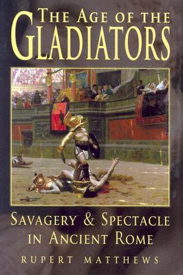 Age of the Gladiators