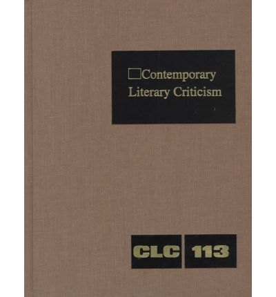 Contemporary Literary Criticism: v. 113