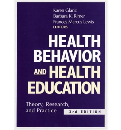 health behavior and health education theory research and practice Library of congress cataloging-in-publication data health behavior and health education : theory, research, and practice / karen glanz, barbara k rimer, and k viswanath, editors — 4th ed p cm  includes bibliographical references and index isbn 978-0-7879-9614-7 (cloth) 1 health behavior 2 health education 3.