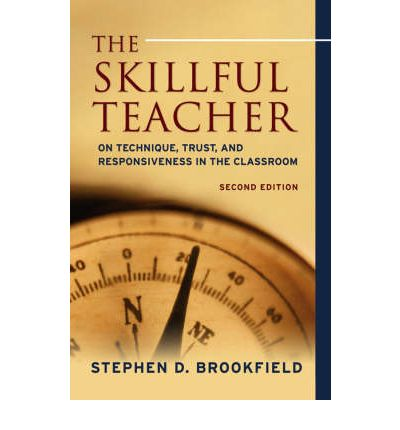 stephen brookfield teaching for critical thinking Teaching for critical thinking : tools and techniques to help students question their assumptions responsibility stephen d brookfield edition 1st ed in teaching for critical thinking.