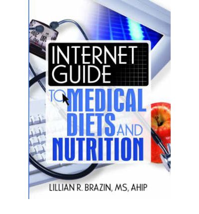 Internet Guide to Medical Diets and Nutrition