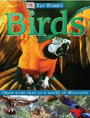 Eye Wonder: Birds